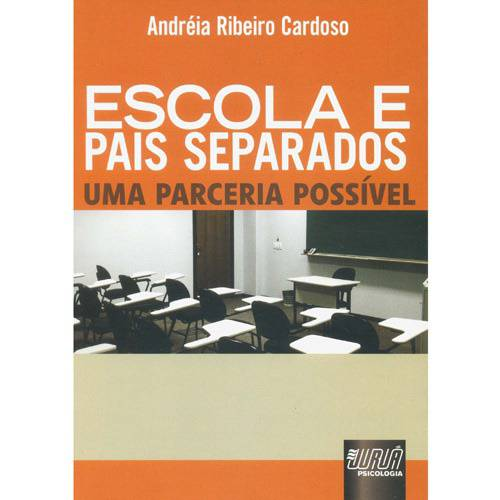 Livro - Escola e Pais Separados - uma Parceria Possível