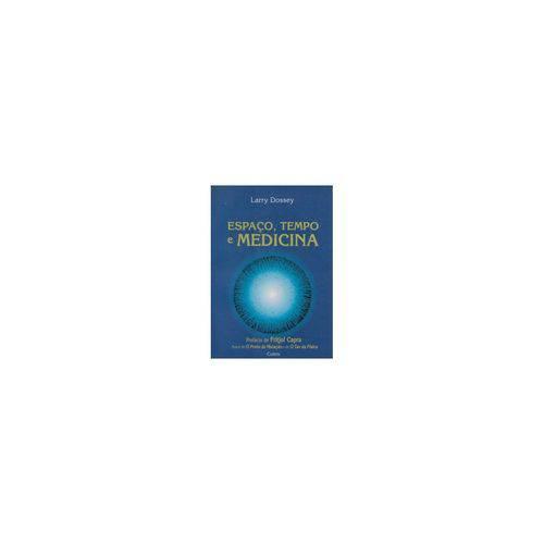 Livro - Espaço Tempo e Medicina - Dossey