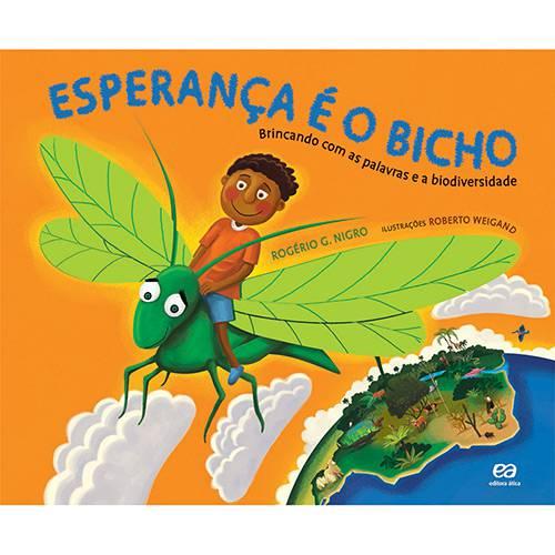Livro - Esperança é o Bicho - Brincando com as Palavras e a Biodiversidade