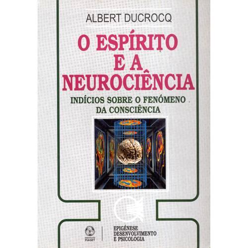 Livro - Espírito e a Neurociência, o