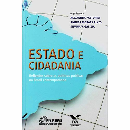 Livro - Estado e Cidadania: Reflexões Sobre as Políticas Públicas no Brasil Contemporâneo