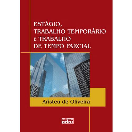 Livro - Estágio, Trabalho Temporário e Trabalho de Tempo Parcial