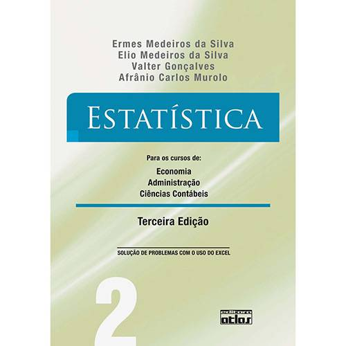 Livro - Estatística: para os Cursos de Economia, Administração e Ciências Contábeis - Vol. 2
