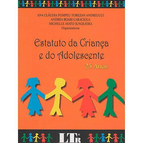 Livro - Estatuto da Criança e do Adolescente - 25 Anos