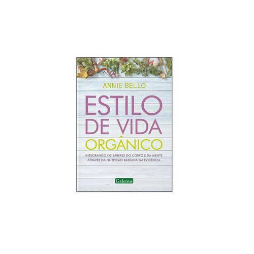 Livro - Estilo de Vida Orgânico - Bello