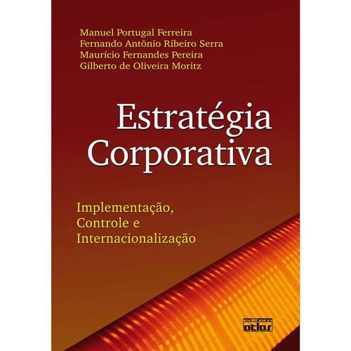 Livro - Estratégia Corporativa - Implementação, Controle e Internacionalização