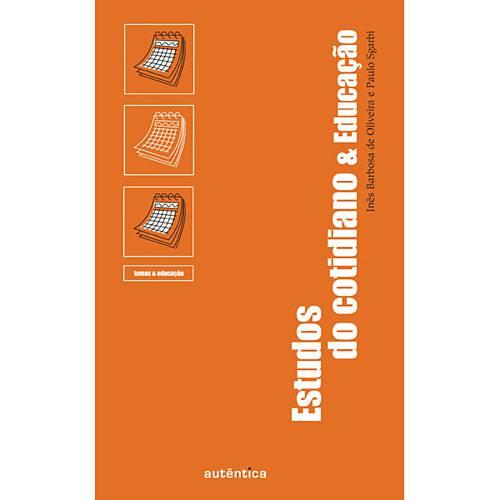 Livro - Estudos do Cotidiano & Educação - Temas e Educação