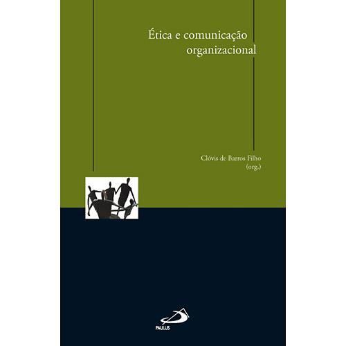 Livro - Ética e Comunicação Organizacional