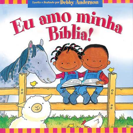 Livro eu Amo Minha Bíblia