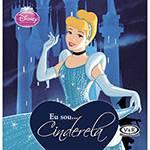 Livro - eu Sou... Cinderela