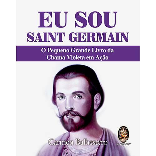 Livro - eu Sou Saint Germain: o Pequeno Grande Livro da Chama Violeta em Ação