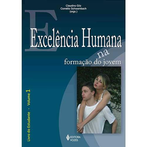 Livro - Excelência Humana na Formação do - Vol. 1