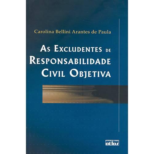 Livro - Excludentes de Responsabilidade Civil Objetiva, as