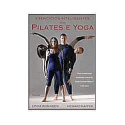 Livro - Exercícios Inteligentes com Pilates e Yoga