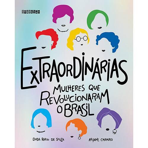Livro - Extraordinárias Mulheres que Revolucionaram o Brasil
