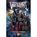 Livro - Fabulosos Vingadores: Vingar a Terra