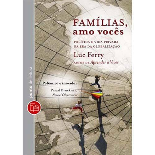 Livro - Famílias, Amo Vocês - Edição de Bolso