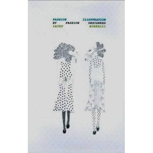 Livro - Fashion Illustration By Fashion Designers