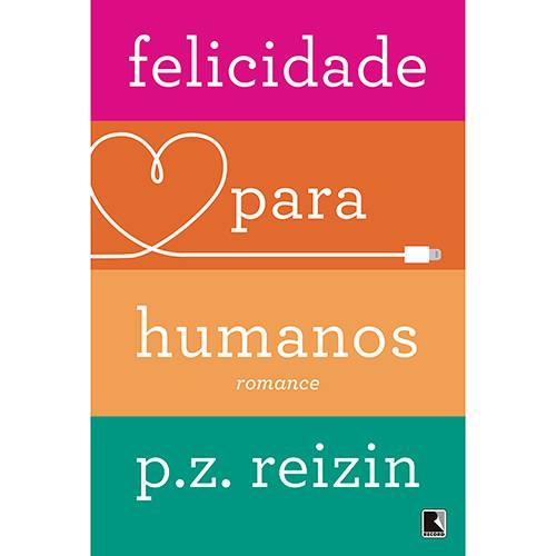 Livro - Felicidade para Humanos