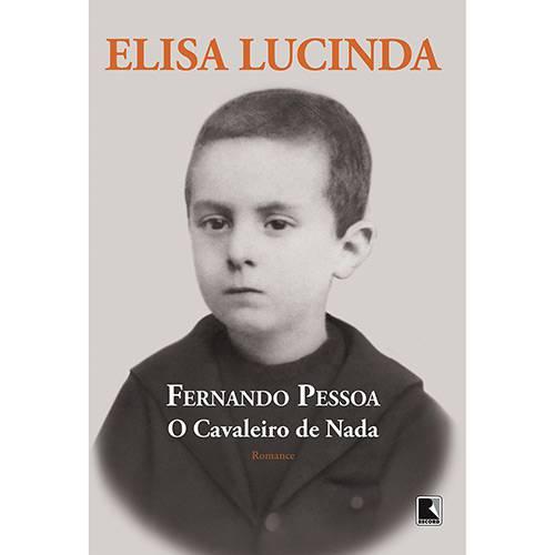 Livro - Fernando Pessoa: o Cavaleiro de Nada