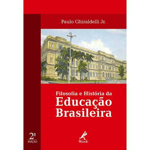 Livro - Filosofia e História da Educação Brasileira