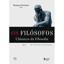 Livro - Filósofos, os - de Sócrates a Rousseau