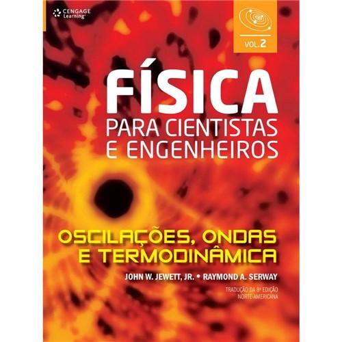 Livro - Física para Cientistas e Engenheiros - Oscilações, Ondas e Termodinâmica - Vol. 2