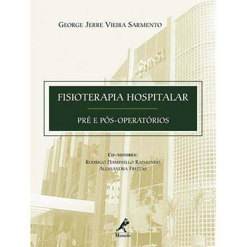 Livro - Fisioterapia Hospitalar - Pré e Pós-Operatórios