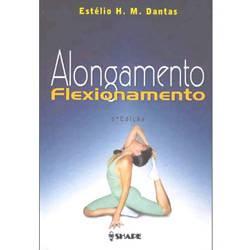 Livro - Flexibilidade, Alongamento e Flexionamento