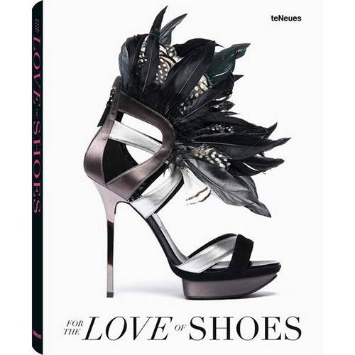 Livro - For The Love Of Shoes