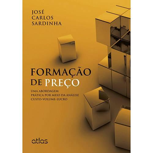 Livro - Formação de Preço: uma Abordagem Prática por Meio da Análise Custo-Volume-Lucro