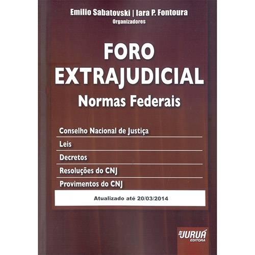 Livro - Foro Extrajudicial: Normas Federais