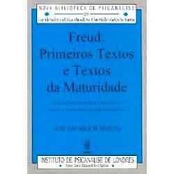 Livro - Freud: Primeiros Textos e Textos da Maturidade