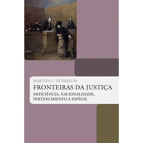 Livro - Fronteiras da Justiça: Deficiência, Nacionalidade, Pertencimento à Espécie