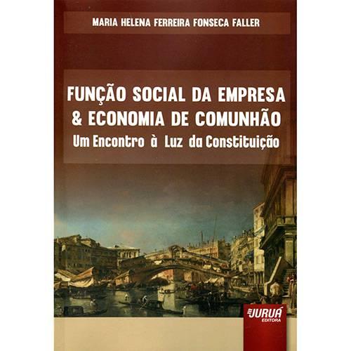 Livro - Função Social da Empresa & Economia de Comunhão: um Encontro à Luz da Constituição