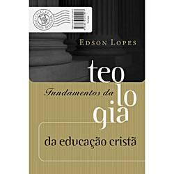 Livro - Fundamentos da Teologia da Educação Cristã