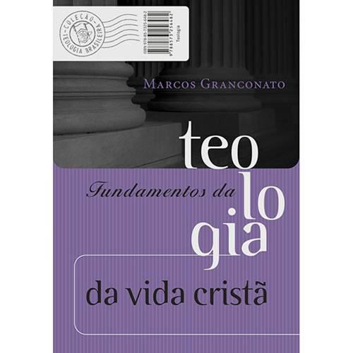 Livro - Fundamentos da Teologia da Vida Cristã