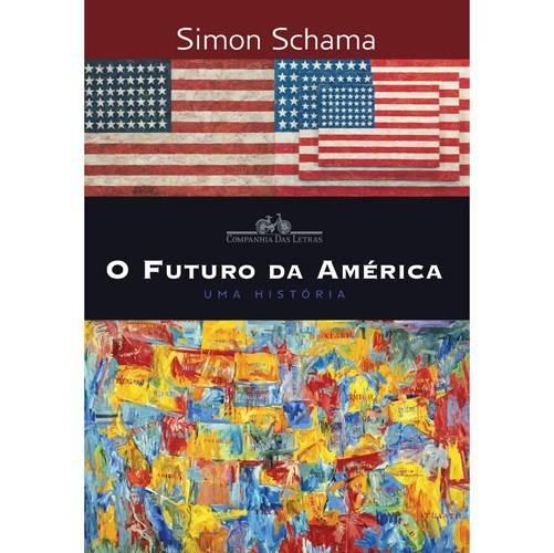Livro - Futuro da América, o - uma História