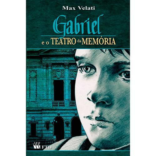Livro - Gabriel e o Teatro da Memória