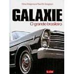 Livro - Galaxie - o Grande Brasileiro