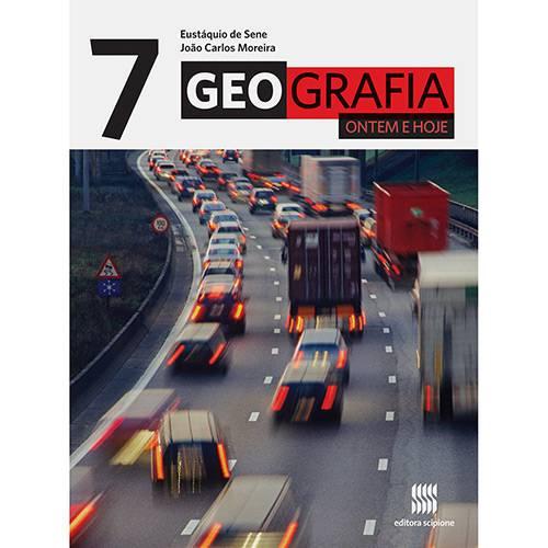 Livro - Geografia Ontem e Hoje - 7º Ano
