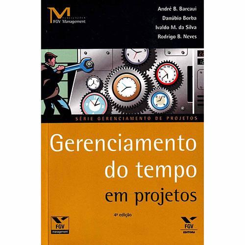 Livro - Gerenciamento do Tempo em Projetos - Série Gerenciamento de Projetos