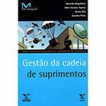 Livro - Gestão da Cadeia de Suprimentos - Série Gestão Estratégica e Econômica de Negócios