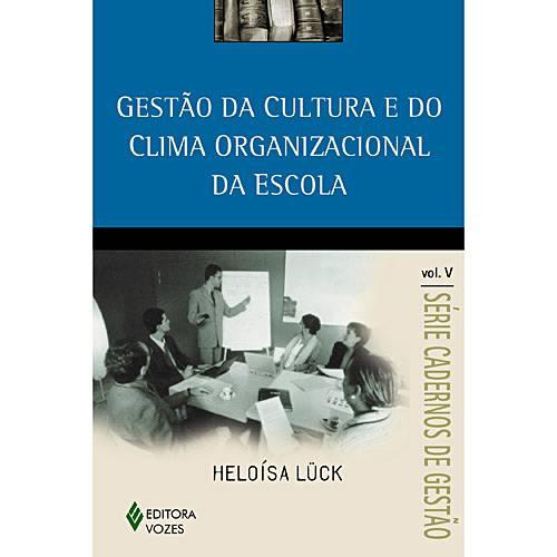 Livro - Gestão da Cultura e do Clima Organizacional da Escola