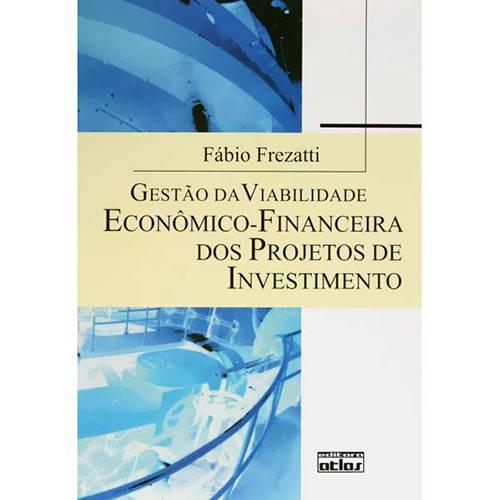 Livro - Gestão da Viabilidade Econômico-Financeira dos Projetos de Investimento