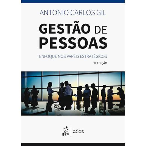 Livro - Gestão de Pessoas: Enfoque Nos Papéis Estratégicos