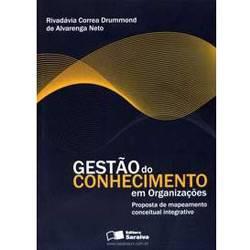 Livro - Gestão do Conhecimento em Organizações: Proposta de Mapeamento Conceitual Integrativo