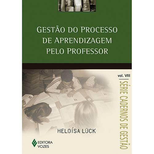 Livro - Gestão do Processo de Aprendizagem Pelo Professor - Série Cadernos de Gestão - Vol. 8