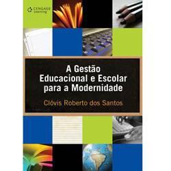 Livro - Gestão Educacional e Escolar para a Modernidade, a