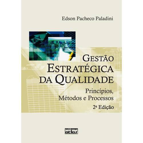 Livro - Gestão Estratégica da Qualidade - Princípios, Métodos e Processos